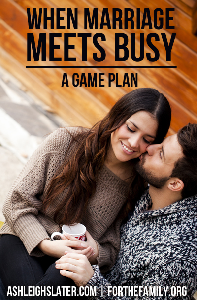 When Marriage Meets Busy: A Game Plan
