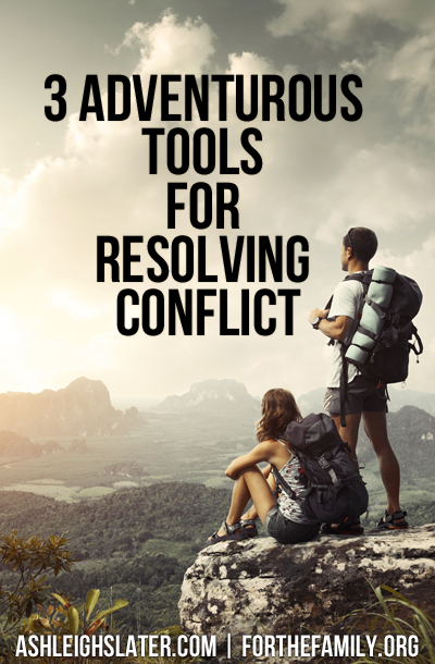 3 Adventurous Tools for Resolving Conflict