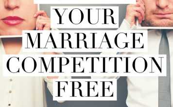 How to Keep Your Marriage Competition Free