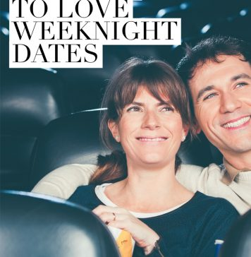Four Reasons to Love Weeknight Dates