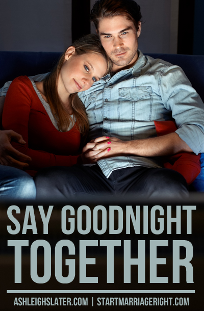 Say Goodnight Together