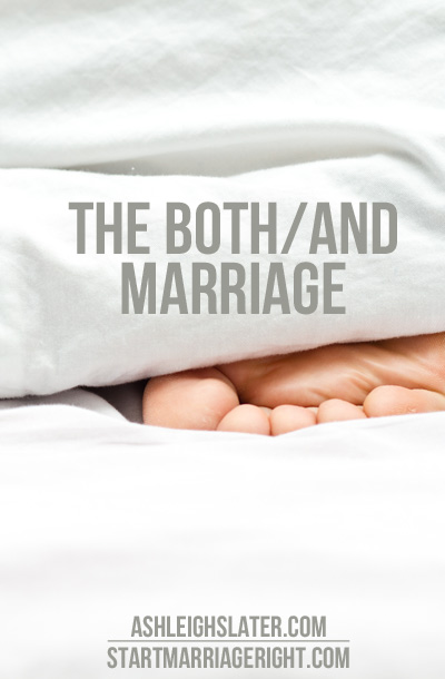 The Both/And Marriage