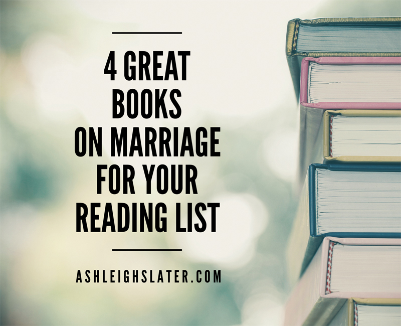 4 Great Books on Marriage for Your Reading List
