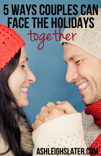 5 Ways Couples Can Face the Holidays Together