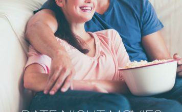 Date Night Movies Meet Both His and Her Needs