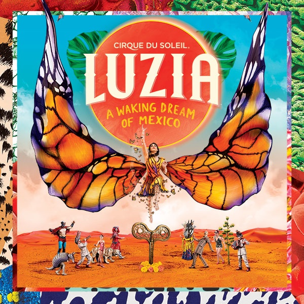 LUZIA by Cirque du Soleil
