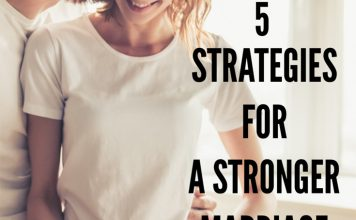 5 Strategies for a Stronger Marriage
