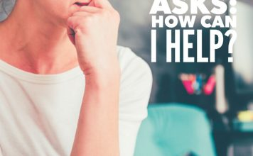 "What to Say When Someone Asks, ""How Can I Help?"""