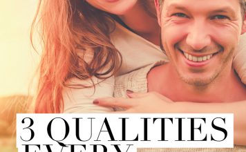 3 Qualities Every Marriage Needs